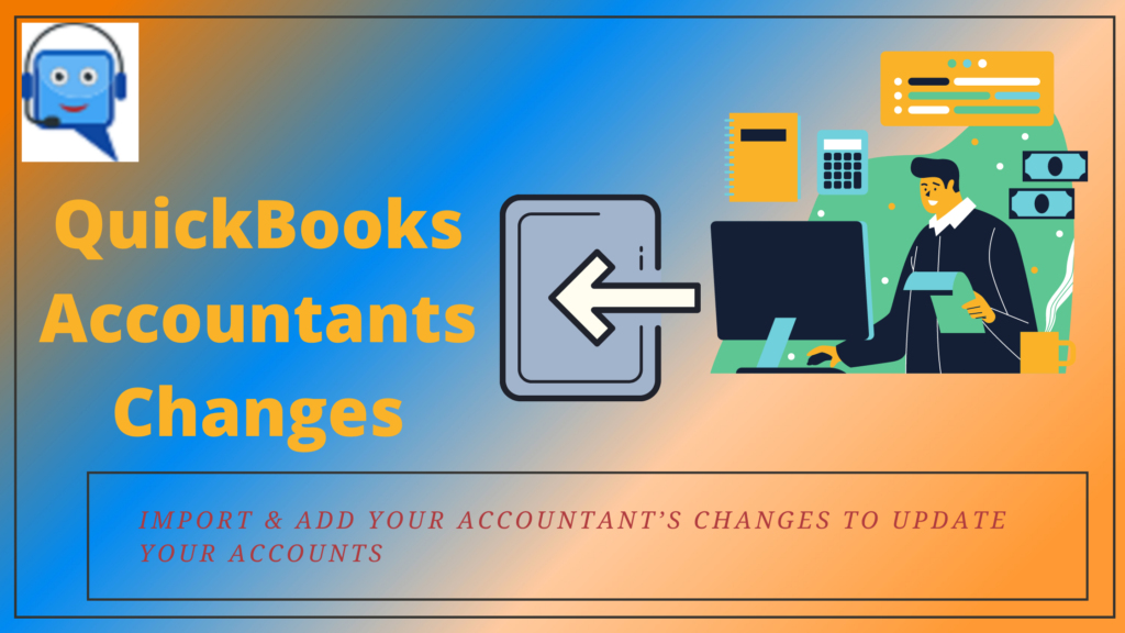 Import Accountants Changes in QuickBooks